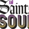 The Saints of Soul