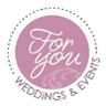For You Weddings & Events