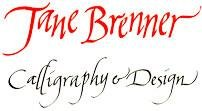 Jane Brenner Calligraphy and Design