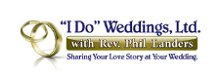 """I Do"" Weddings, Ltd. with Rev. Phil Landers photo"