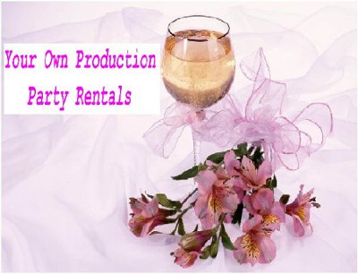 Your Own Production Party Rentals