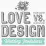 Love vs Design