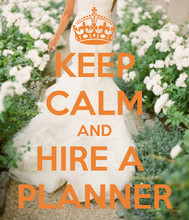 220x220 1453750631266 keep calm and hire a wedding planner 28
