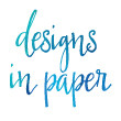 Designs In Paper