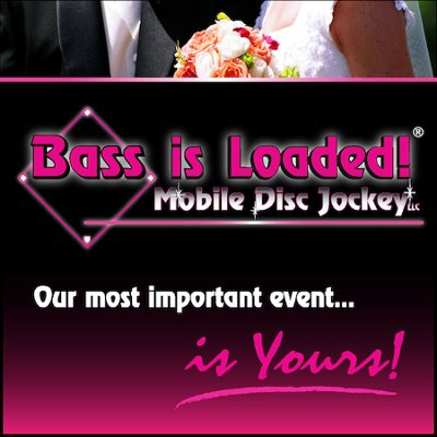 Bass is Loaded! Mobile DJ, LLC