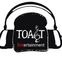 Toast Entertainment