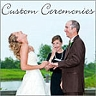 Custom Ceremonies