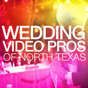 Wedding Video Pros of North Texas