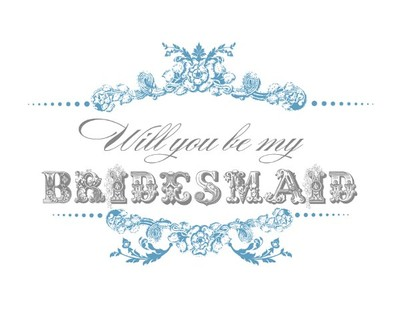 Free Printable Will You Be My Bridesmaid Maid Of Honor