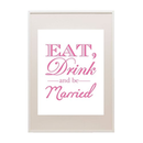 130x130 sq 1433801516 05db4d7d20988379 printable eat drink be married sign 2